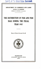 The distribution of fish and fish eggs during the fiscal year 1907: Issue 630