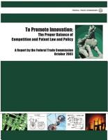 To promote innovation the proper balance of competition and patent law and policy   a report by the Federal Trade Commission  PDF