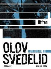 Offren: En Roland Hassel-thriller
