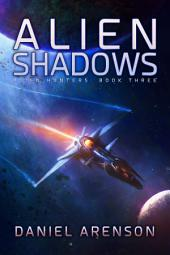 Alien Shadows: Alien Hunters, Book 3