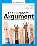 The Purposeful Argument: A Practical Guide with APA 7e Updates