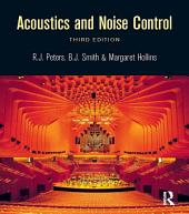 Acoustics and Noise Control: Edition 3