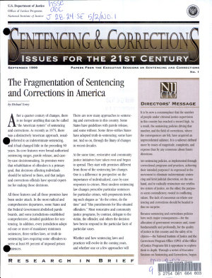 The Fragmentation of Sentencing and Corrections in America