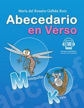 Abecedario en verso, libro para niños y niñas: Abecedario en verso para niños pequeños es perfecto para aprender a leer