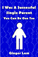I Was a Successful Single Parent