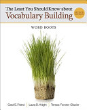 The Least You Should Know about Vocabulary Building  Word Roots