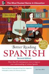 Better Reading Spanish, 2nd Edition: Edition 2