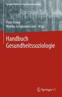 Handbuch Gesundheitssoziologie PDF