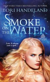 Smoke on the Water: Sisters of the Craft