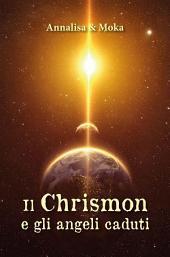 Il Chrismon e gli angeli caduti