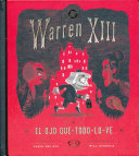 Warren XIII y el ojo que todo lo ve   Warren the 13th and the All Seeing Eye PDF