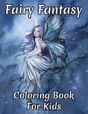 Fairy Fantasy Coloring Book For Kids