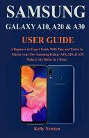 Samsung Galaxy A10, A20 & A30 User Guide