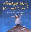 The Smallest Bilby and the Midnight Star Book