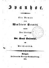 Sämmtliche Werke: Ivanhoe : ein Roman, Band 14
