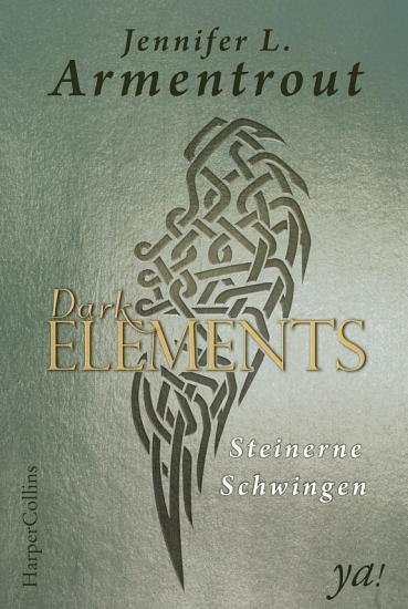 Dark Elements 1   Steinerne Schwingen PDF