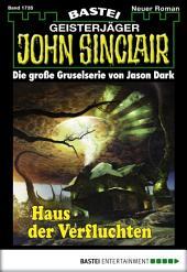 John Sinclair - Folge 1735: Haus der Verfluchten