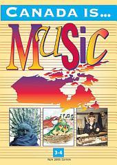 Canada Is ... Music, Grade 3-4 (2000 Edition)