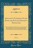 Appleton s European Guide Book for English Speaking Travellers  Vol  2