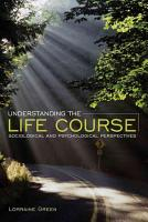 Understanding the Life Course PDF