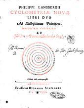 Cyclometriae novae libri duo ad illustrissimum principem Mauricium Nassovium et illustres ac potentes Zeelandiae Ordd