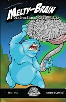 Melty Brain Volume 1  Destruction of Grey Matter PDF