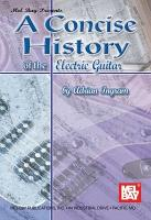 A Concise History of the Electric Guitar PDF