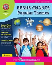 Rebus Chants Volume 2: Popular Themes Gr. K-1