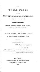 The Whole Works of the Right Rev. Edward Reynolds, Lord Bishop of Norwich: Volume 4