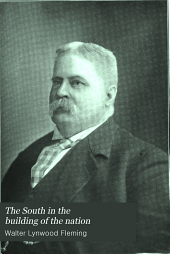 The South in the Building of the Nation: Southern biography, ed. by W. L. Fleming