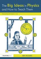 The Big Ideas in Physics and How to Teach Them PDF