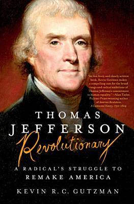 Thomas Jefferson   Revolutionary