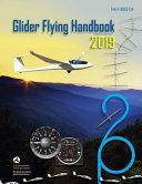 Federal Aviation Administration Glider Flying Handbook  FAA H 8083 13A PDF
