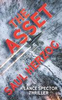 The Asset  A Lance Spector Thriller Book