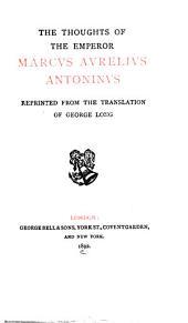 Thoughts of the Emperor Marcus Aurelius Antoninus