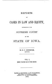 Reports of Cases in Law and Equity, Determined in the Supreme Court of the State of Iowa: Volume 59