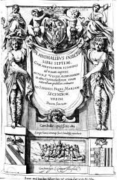 De Animalibus insectis libri septem cum singulorum iconibus... autore Ulysse Aldrovando...
