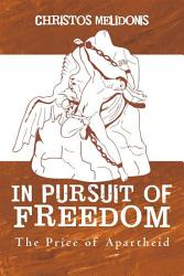 In Pursuit of Freedom