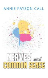 Nerves and Common Sense