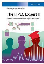 The HPLC-Expert II: Optimizing the Benefits of HPLC/UHPLC