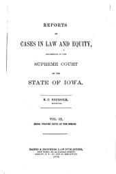 Reports of Cases in Law and Equity, Determined in the Supreme Court of the State of Iowa: Volume 67