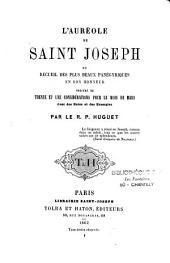 L'auréole de Saint Joseph, ou recueil des plus beaux panégyriques en son honneur...