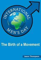 International Men s Day  The Birth of a Movement PDF