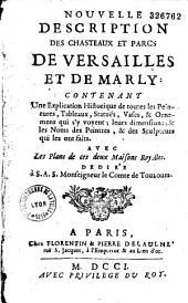 Description des chasteaux et parcs de Versailles et de Marly...