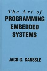 The Art of Programming Embedded Systems