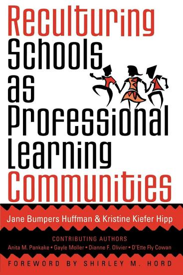 Reculturing Schools as Professional Learning Communities PDF
