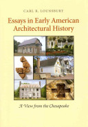 Essays in Early American Architectural History PDF