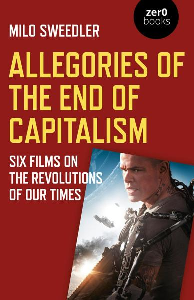 Download Allegories of the End of Capitalism Book