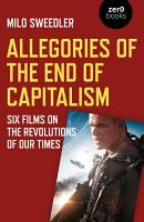 Allegories of the End of Capitalism PDF