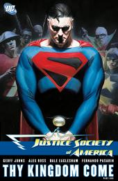 Justice Society of America: Thy Kingdom Come Part I